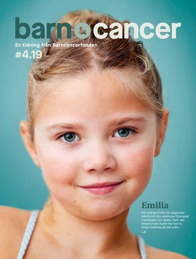 Det första numret av nya Barn&Cancer pryds av Emilia, 7, som behandlats för cancer sedan januari 2019.